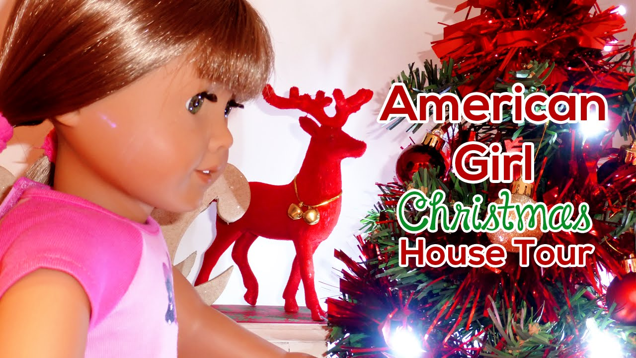 How to make christmas decorations for your ag doll - Tour Of My American Girl Doll House Christmas Holiday Edition