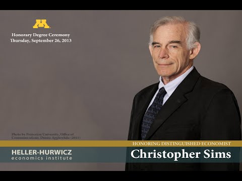 Nobel Laureate Christopher Sims University of Minnesota Public Lecture