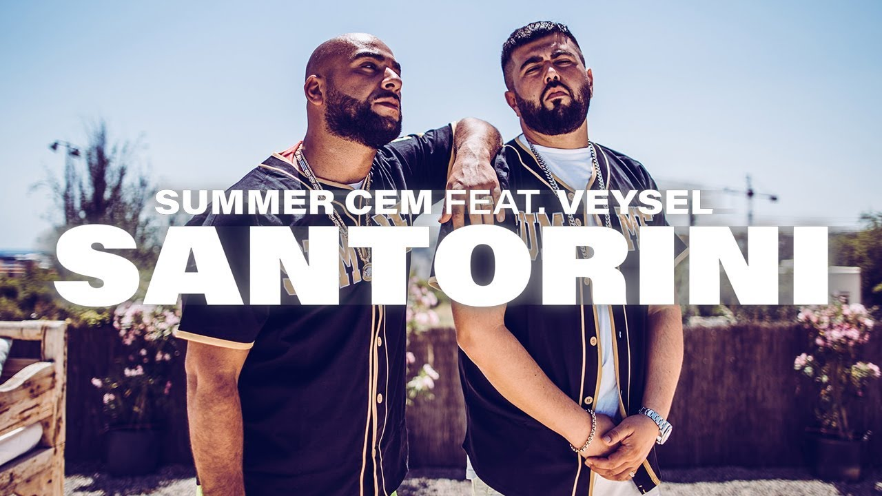 Summer Cem feat. Veysel ⬜️◽️▫️SANTORINI ▫️◽️⬜️