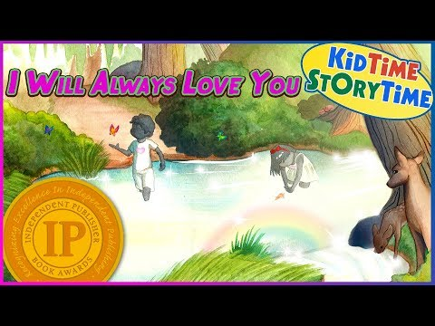 I Will Always Love You ~ Children's Book About Death And Grieving