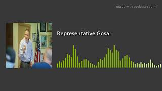 Representative Gosar