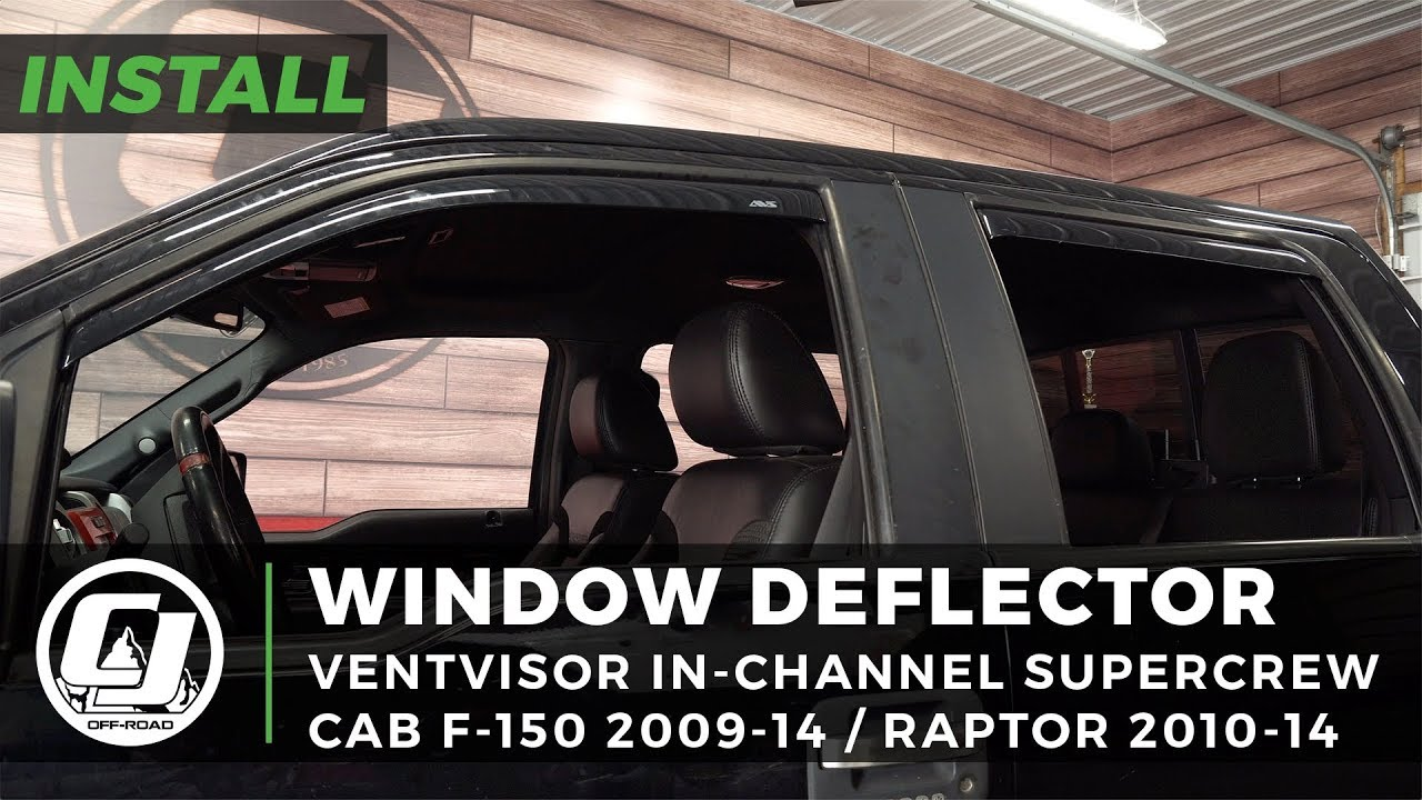 Ford F 150 Raptor Install Avs In Channel Ventvisor Window Deflectors Youtube