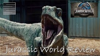 Jurassic World Movie Review / Recap - Chris Pratt Trains Raptors ?