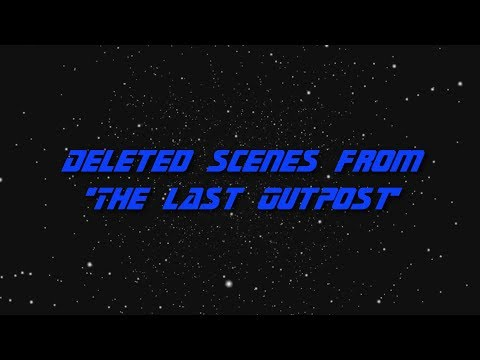 Star Trek TNG - The Last Outpost - Deleted scenes