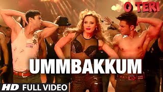 Ummbakkum Full Video Song By Mika Singh | O Teri | Pulkit Samrat, Bilal Amrohi, Sarah Jane Dias