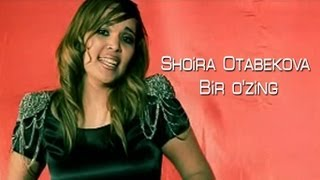 Shoira Otabekova - Bir o'zing (Official music video)