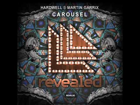Hardwell & Martin Garrix   (Carousel)