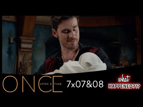 ONCE UPON A TIME 7x07 & 7x08 Recap: Hook's Daughter Revealed - 7x09 Promo | What Happened?!?