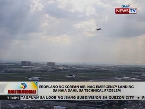 BT: Eroplano ng Korean Air, nag-emergency landing sa NAIA dahil sa technical problem