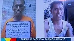 BP: Suspek sa pagpatay sa mag-asawang senior citizen, patay matapos umanong manlaban sa mga pulis