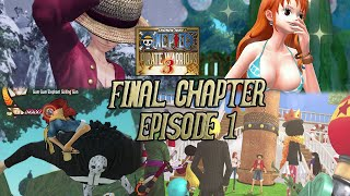 One Piece: Pirate Warriors 3 - Final Chapter [Episode 1: Island of New Beginnings] ~ Hard Mode