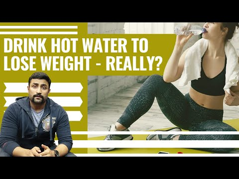 DRINK HOT WATER TO LOSE WEIGHT – REALLY?