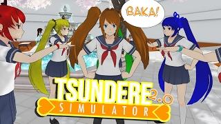 WHOA BAKA! TSUNDERE SIMULATOR 2.0! | Yandere Simulator