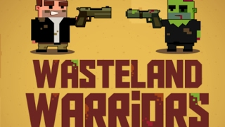 Wasteland Warriors Full Gameplay Walkthrough