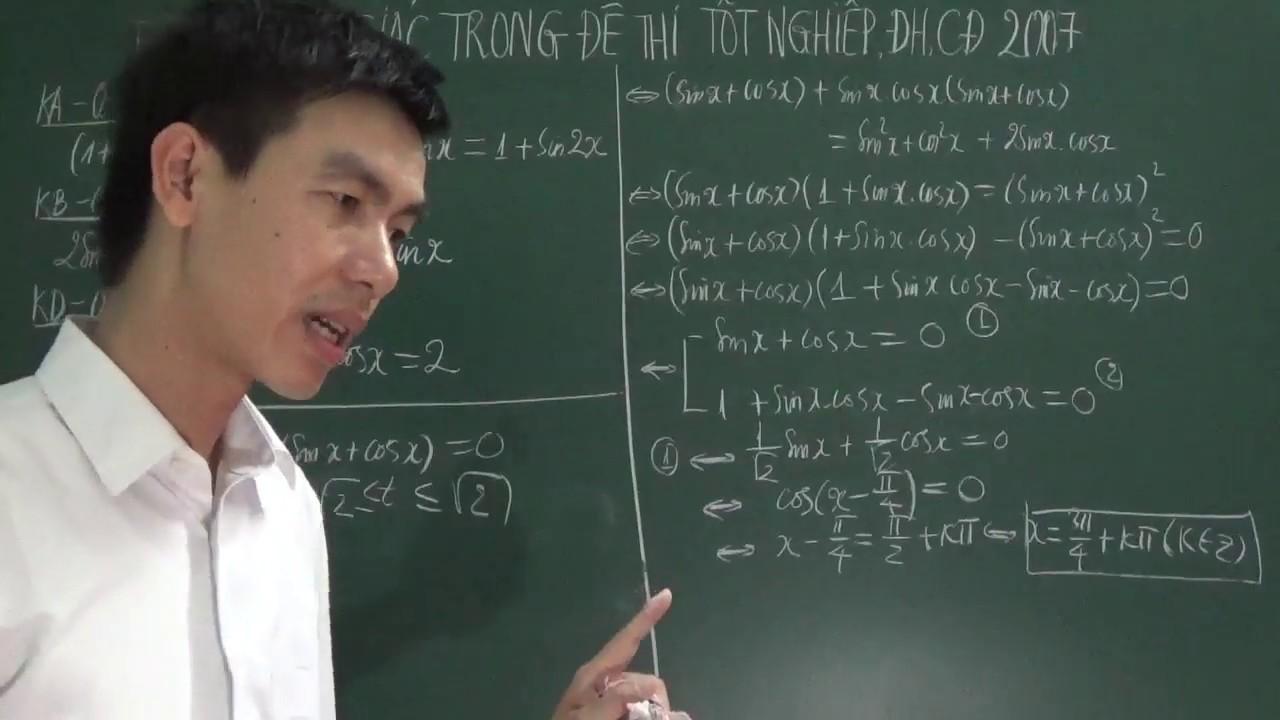 [Toán 11] – Phương trình lượng giác trong đề thi Đại học môn Toán khối A, B, D năm 2007