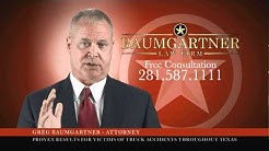 Houston Truck Accident Attorney  -  Baumgartner Law Firm