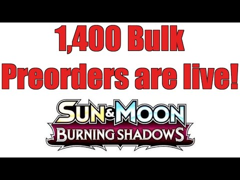 Now accepting bulk for Burning Shadows boxes! (plus Bulk update)