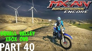 MX vs ATV Supercross Encore! - Gameplay/Walkthrough - Part 40 - Squall Valley/XboxOne!