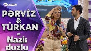 Türkan Vəlizadə  \u0026  Pərviz Bülbülə - Nazlı Duzlu