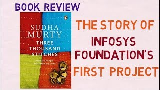Three Thousand Stitches book review and story | Sudha Murthy | Infosys Foundation