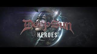 DEEP SUN - Heroes (Official Lyric Video)