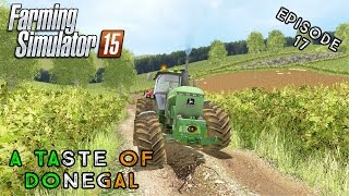Let's Play Farming Simulator 2015 | A Taste of Donegal | Episode 17