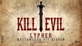 Lypher - Kill Evil [Bottomless Pit Riddim 2012] RB Records [@seanlypher @RB_RECORDS]