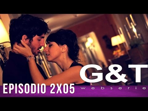 "G&T webserie 2x05 - ""Kitchenware & Falls"""