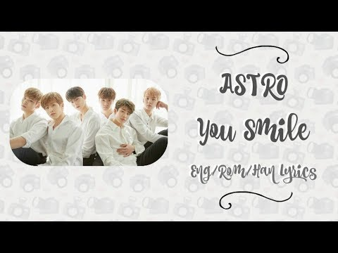 ASTRO- You Smile (Color Coded Lyrics~ Eng/Rom/Han)