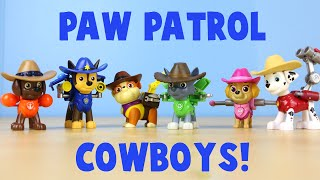 paw patrol cowboys and cowgirl hero pup series western toys unboxing