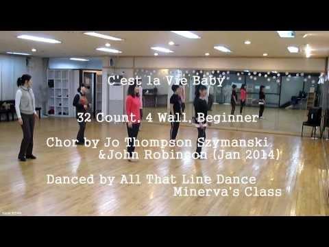 C'est la Vie Baby (by Jo Thompson Szymanski & John Robinson) - Line Dance