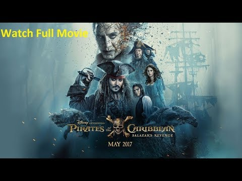 How To Download Pirates Of The Caribbean 5 Full Movie 2017 HD