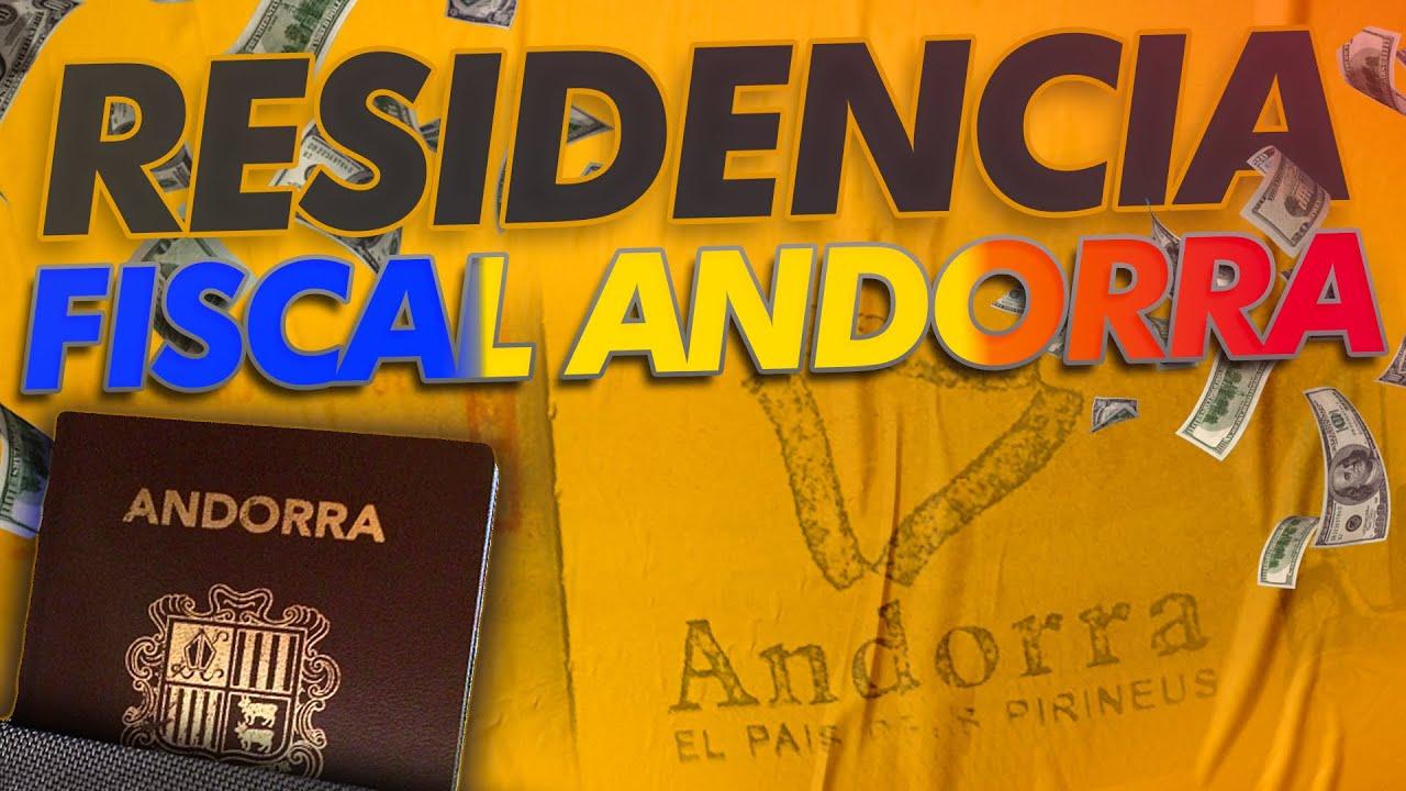 ANDORRA, ¿CÓMO OBTENER LA RESIDENCIA FISCAL? 🇦🇩