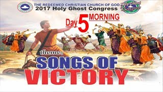 RCCG 2017 HOLY GHOST CONGRESS_ #Day5 Morning_Songs Of Victory