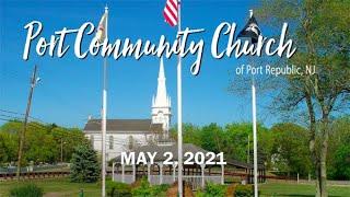 Port Community Church Worship - 05.02.21