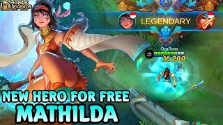 Next New Hero Mathilda Gameplay - Mobile Legends Bang Bang