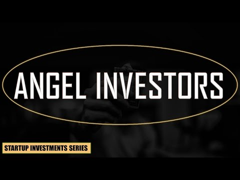 Angel Investors Explained