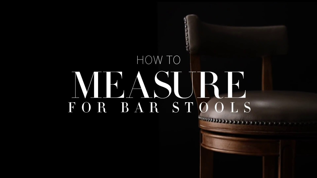 How To Measure For Bar Stools