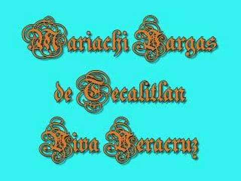 Mariachi Vargas Viva Veracruz