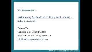 Earthmoving & Construction Equipment Industry in India