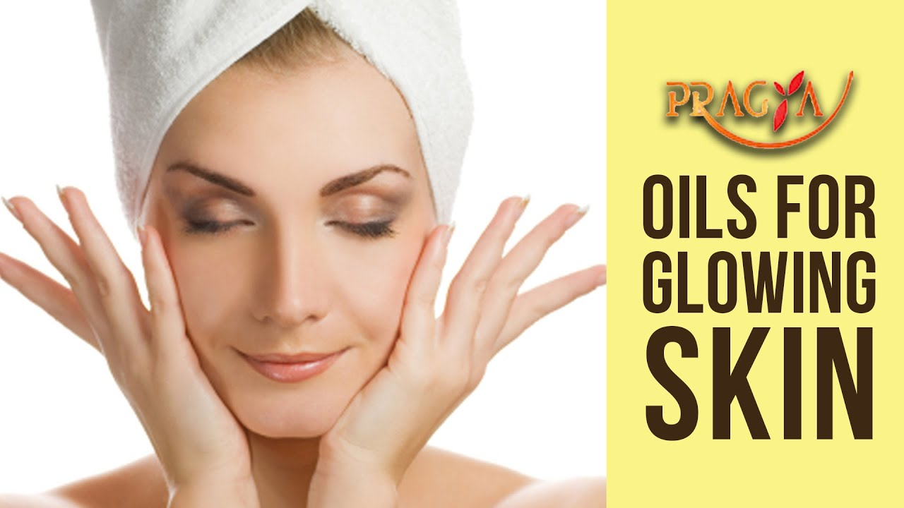 oil for glowing skin