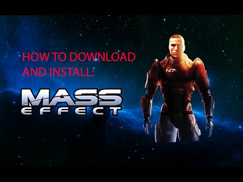 How to download and install Mass Effect 1 - Come scaricare e installare Mass Effect 1 [ENG-ITA HD]