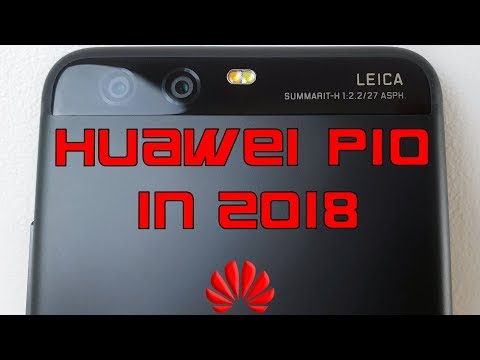 Huawei P10 in 2018 Review: Still worth it?