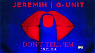 Jeremih | G-Unit - Don
