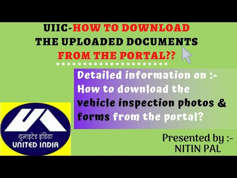 United India Insurance Co Ltd || Download || Uploaded Inspection Documents ||