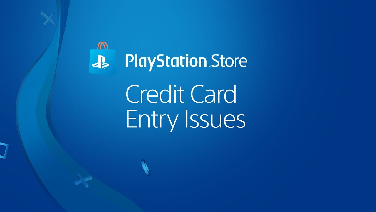 Credit Card Troubleshooting for PlayStation Store