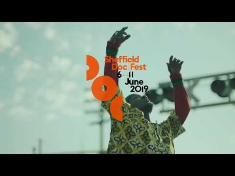 Sheffield Doc/Fest 2019 Trailer