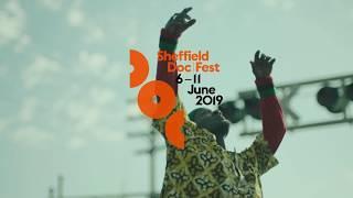 2019 Sheffield Doc/Fest Trailer