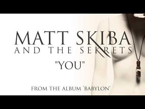MATT SKIBA AND THE SEKRETS - You (Album Track)