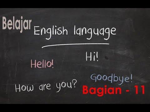 Materi Belajar Bahasa Inggris Secara Otodidak Untuk Pemula Bag. 11